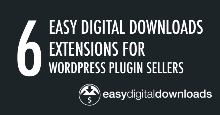 Easy Digital Downloads Extensions for WordPress Sellers