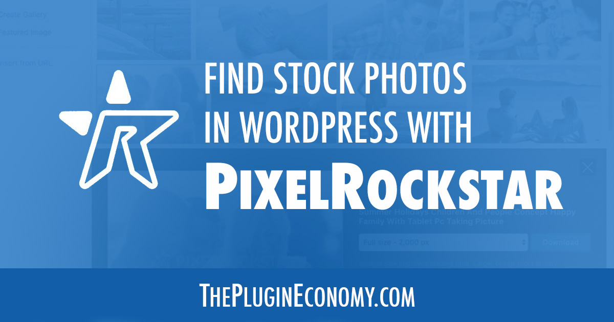 Find Stock Photos Inside of WordPress with PixelRockstar