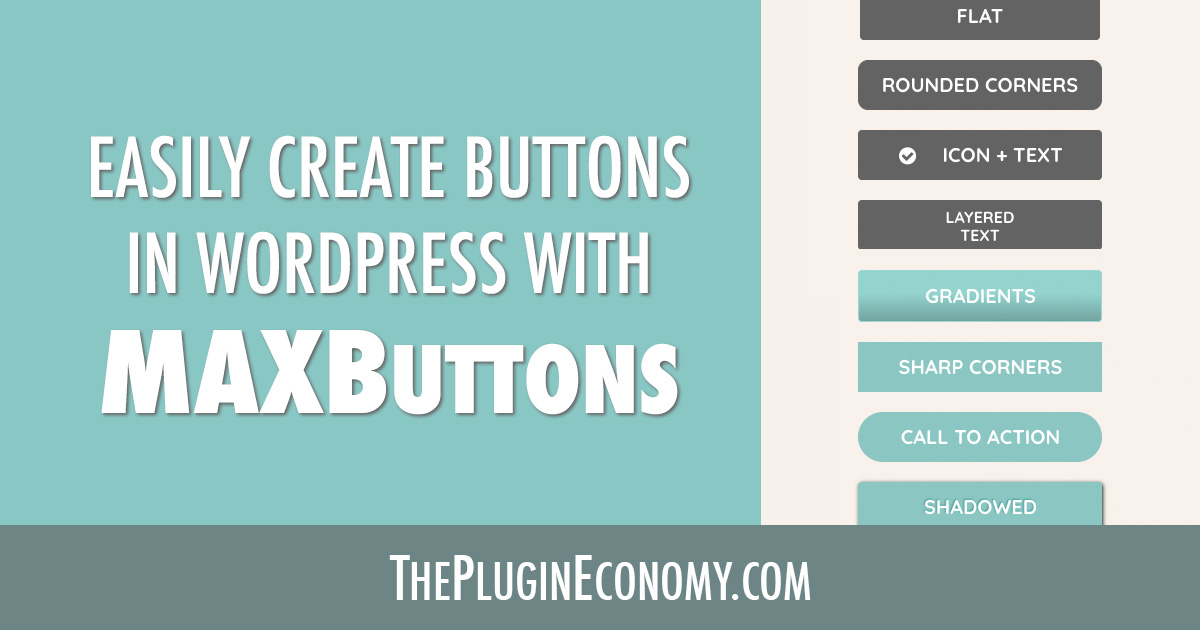 Easily Create Buttons in WordPress with MaxButtons
