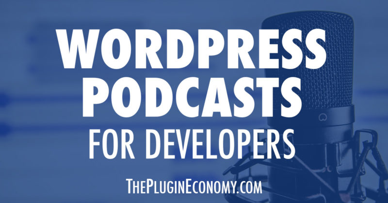 WordPress Podcasts for Developers